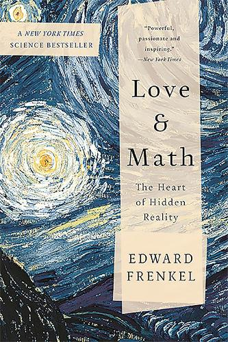 Love and Math: The Heart of Hidden Reality (Paperback)