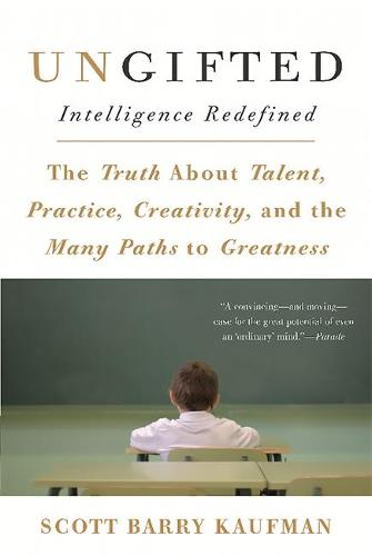 Ungifted: Intelligence Redefined (Paperback)