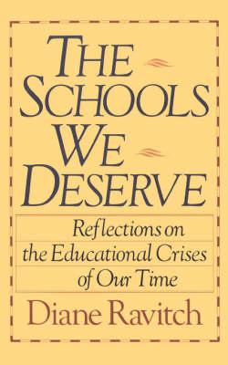 The Schools We Deserve (Paperback)