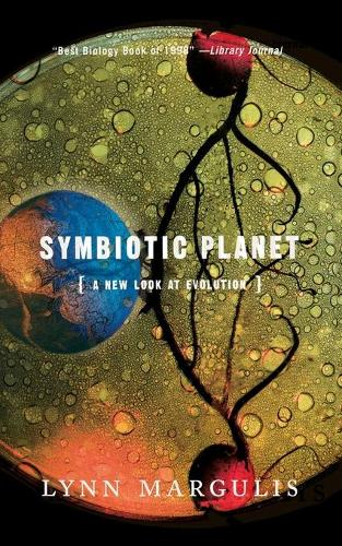 Symbiotic Planet: A New Look At Evolution (Paperback)