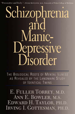 Schizophrenia And Manic-depressive Disorder: The Biological Roots Of Mental Illness As Revealed By The Landmark Study Of Identical Twins (Paperback)