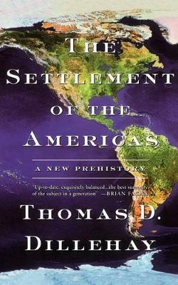 The Settlement of the Americas: A New Prehistory (Paperback)