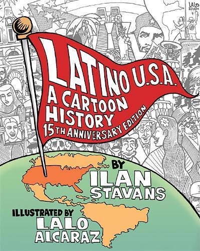 Latino USA, Revised Edition: A Cartoon History (Paperback)