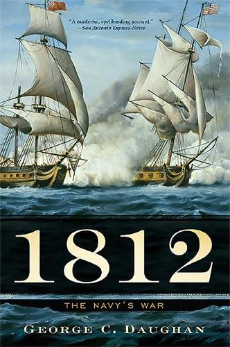 1812: The Navy's War (Paperback)