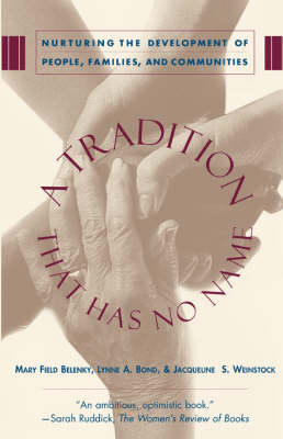 A Tradition That Has No Name: Nurturing the Development of People, Families, and Communities (Paperback)