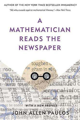 A Mathematician Reads the Newspaper (Paperback)