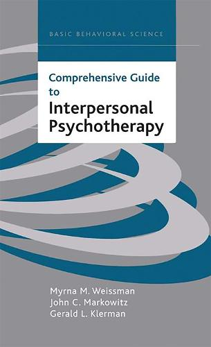 Comprehensive Guide To Interpersonal Psychotherapy (Hardback)