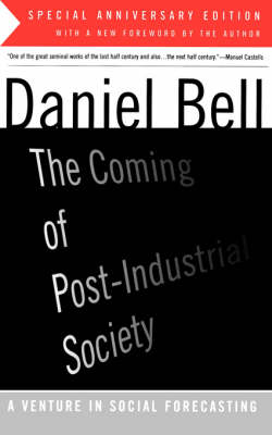 The Coming Of Post-Industrial Society (Paperback)