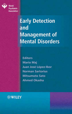 Early Detection and Management of Mental Disorders - World Psychiatric Association (Hardback)