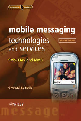 Mobile Messaging Technologies and Services: SMS, EMS and MMS (Hardback)