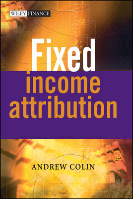 Fixed Income Attribution - The Wiley Finance Series (Hardback)