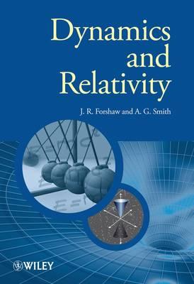 Dynamics and Relativity - Manchester Physics Series (Hardback)