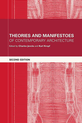 Theories and Manifestoes of Contemporary Architecture (Paperback)