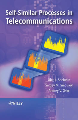 Self-Similar Processes in Telecommunications (Hardback)