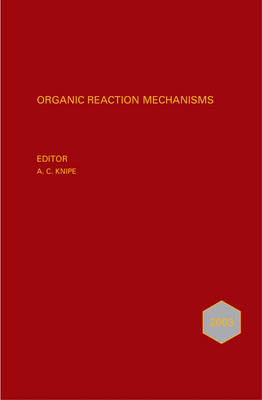 Organic Reaction Mechanisms 2003: An annual survey covering the literature dated January to December 2003 - Organic Reaction Mechanisms Series (Hardback)