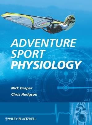 Adventure Sport Physiology (Hardback)