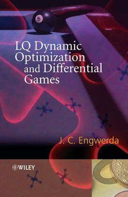 LQ Dynamic Optimization and Differential Games (Hardback)