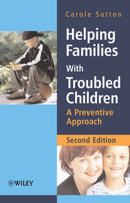 Helping Families with Troubled Children: A Preventive Approach (Paperback)