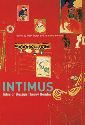 Intimus: Interior Design Theory Reader (Hardback)