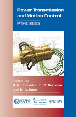Power Transmission and Motion Control: PTMC 2005 (Hardback)