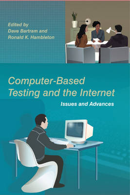 Computer-Based Testing and the Internet: Issues and Advances (Paperback)