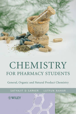 Chemistry for Pharmacy Students: General, Organic and Natural Product Chemistry (Hardback)