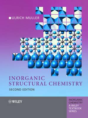 Inorganic Structural Chemistry - Inorganic Chemistry: A Textbook Series (Hardback)