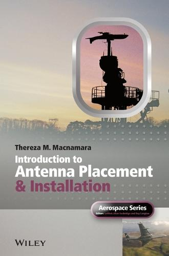 Introduction to Antenna Placement and Installation - Aerospace Series (Hardback)