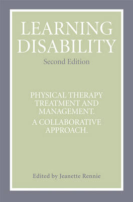 Learning Disability: Physical Therapy Treatment and Management, A Collaborative Appoach (Paperback)