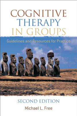 Cognitive Therapy in Groups: Guidelines and Resources for Practice (Paperback)