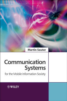 Communication Systems for the Mobile Information Society (Hardback)