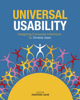 Universal Usability: Designing Computer Interfaces for Diverse User Populations (Paperback)