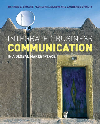 Integrated Business Communication: In a Global Marketplace (Paperback)