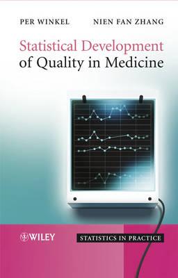 Statistical Development of Quality in Medicine - Statistics in Practice (Hardback)