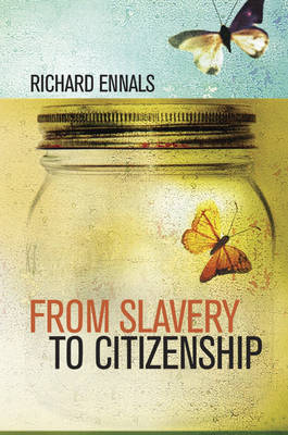 From Slavery to Citizenship (Hardback)