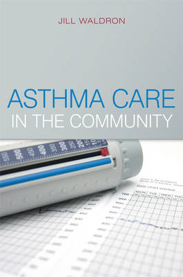 Asthma Care in the Community (Paperback)