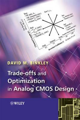Tradeoffs and Optimization in Analog CMOS Design (Hardback)