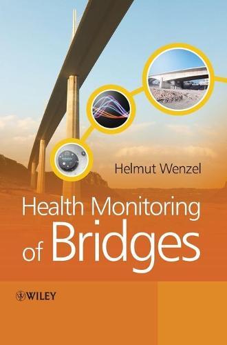 Health Monitoring of Bridges (Hardback)
