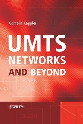UMTS Networks and Beyond (Hardback)