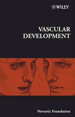 Vascular Development - Novartis Foundation Symposia (Hardback)