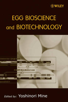 Egg Bioscience and Biotechnology (Hardback)