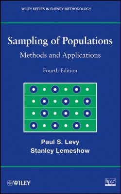 Sampling of Populations: Methods and Applications - Wiley Series in Survey Methodology (Hardback)