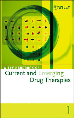 Wiley Handbook of Current and Emerging Drug Therapies: Volumes 1 - 4 (Hardback)
