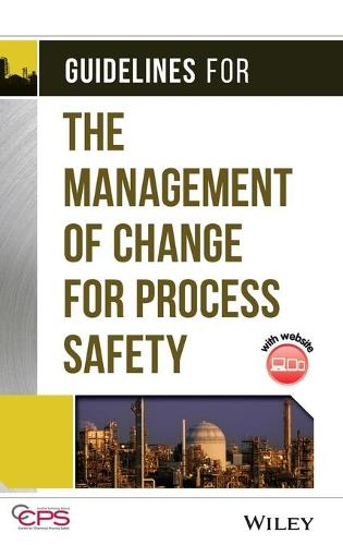 Guidelines for the Management of Change for Process Safety (Hardback)