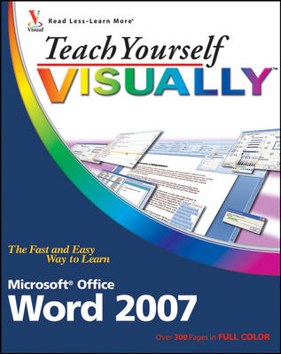 Teach Yourself VISUALLY Word 2007 - Teach Yourself VISUALLY (Tech) (Paperback)