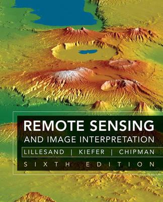 Remote Sensing and Image Interpretation (Hardback)