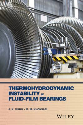 Thermohydrodynamic Instability in Fluid-Film Bearings (Hardback)