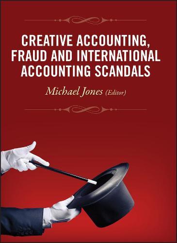 Creative Accounting, Fraud and International Accounting Scandals (Hardback)