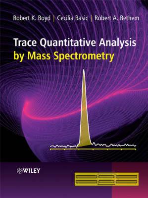 Trace Quantitative Analysis by Mass Spectrometry (Hardback)