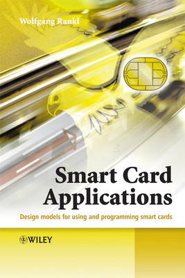 Smart Card Applications: Design models for using and programming smart cards (Hardback)